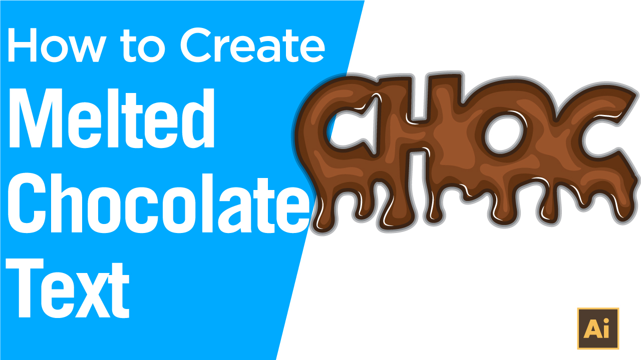 How to create a melted chocolate text effect in Adobe Illustrator