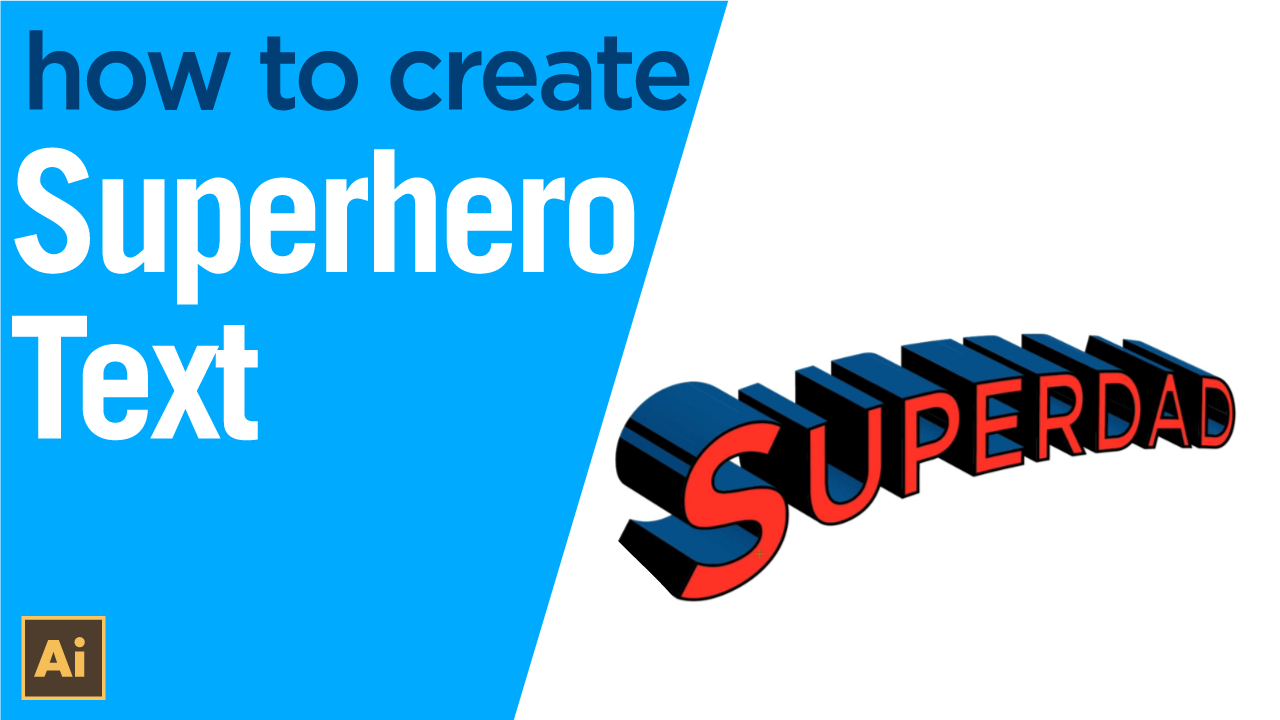 How to create Superman Style text in Illustrator