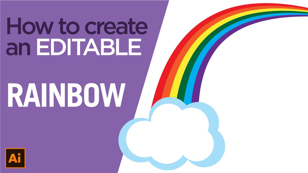 How to create an editable Rainbow using Adobe Illustrator