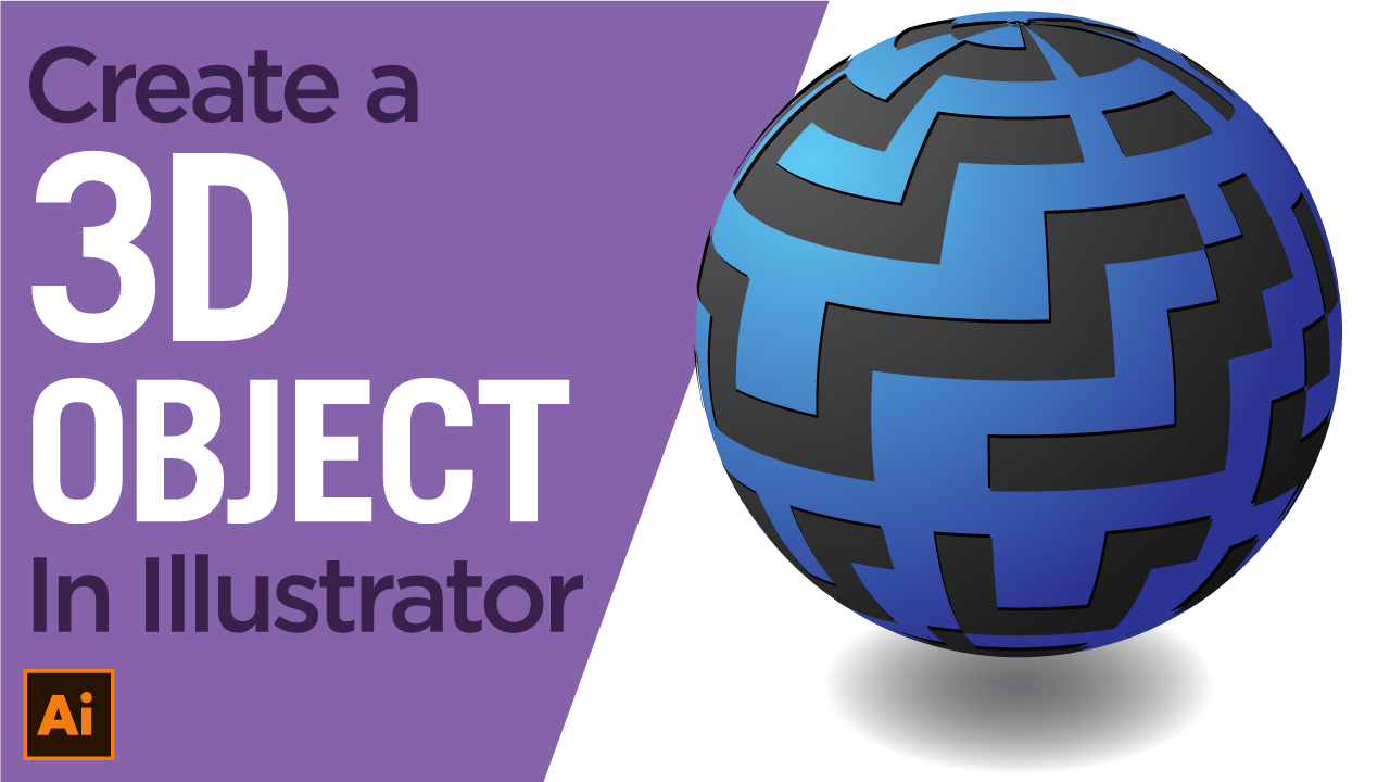 Design a 3D Object Effect Illustrator Tutorial – 3D Mapping