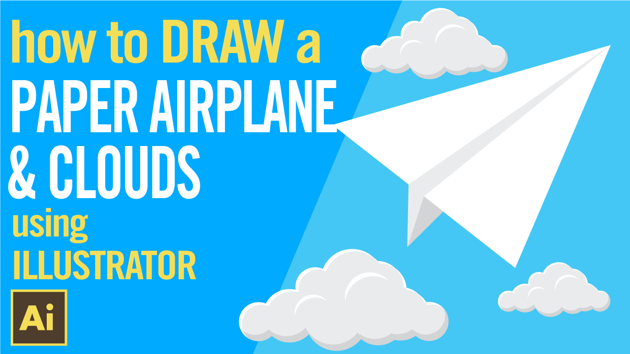 How to draw a paper airplane & clouds in Illustrator