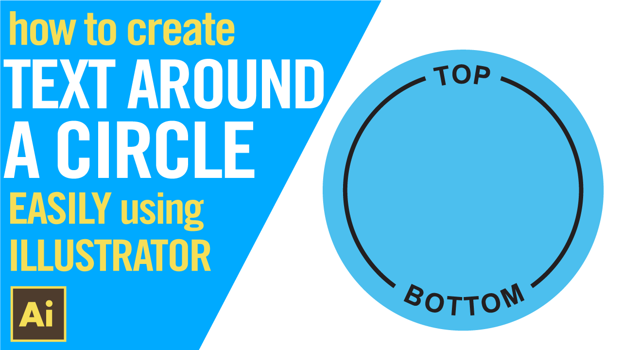 How to create text around a circle EASILY in Adobe Illustrator
